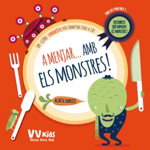 A MENJAR… AMB ELS MONSTRES!!