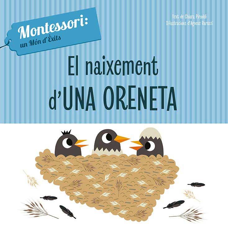 EL NAIXEMENT D'UNA ORENETA