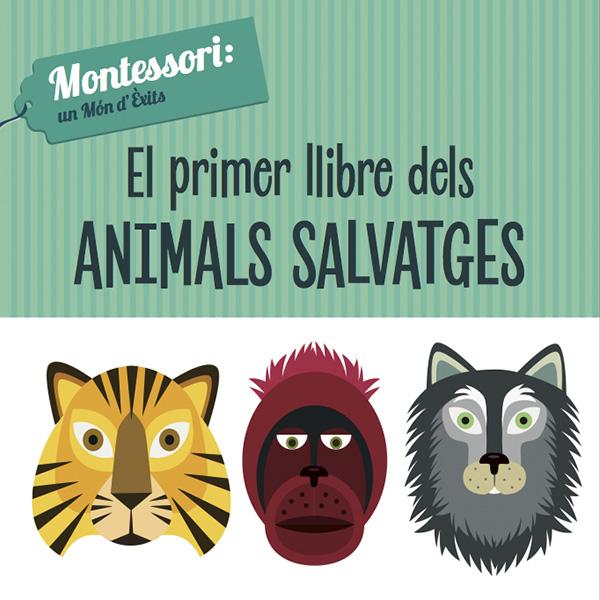 EL PRIMER LLIBRE DELS ANIMALS SALVATGES