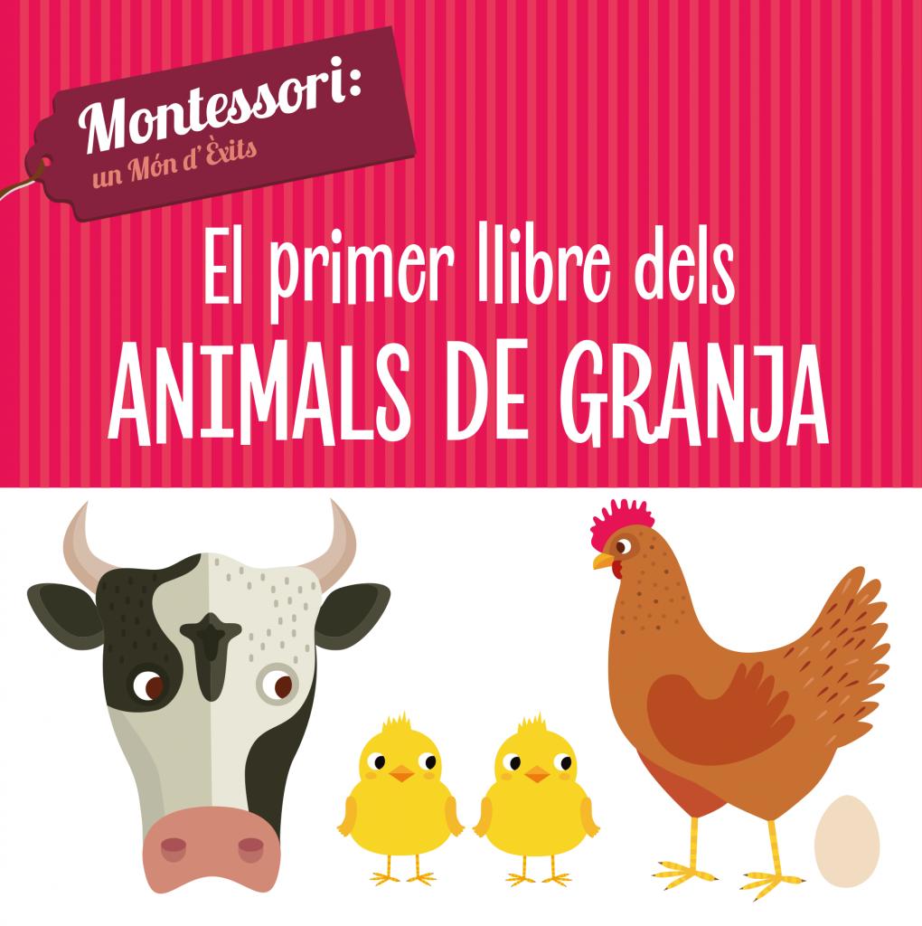 EL PRIMER LLIBRE DELS ANIMALS DE GRANJA