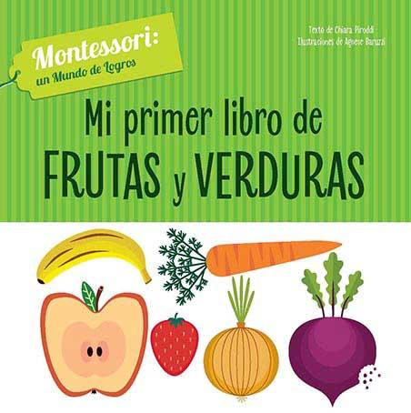 MI PRIMER LIBRO DE FRUTAS Y VERDURAS
