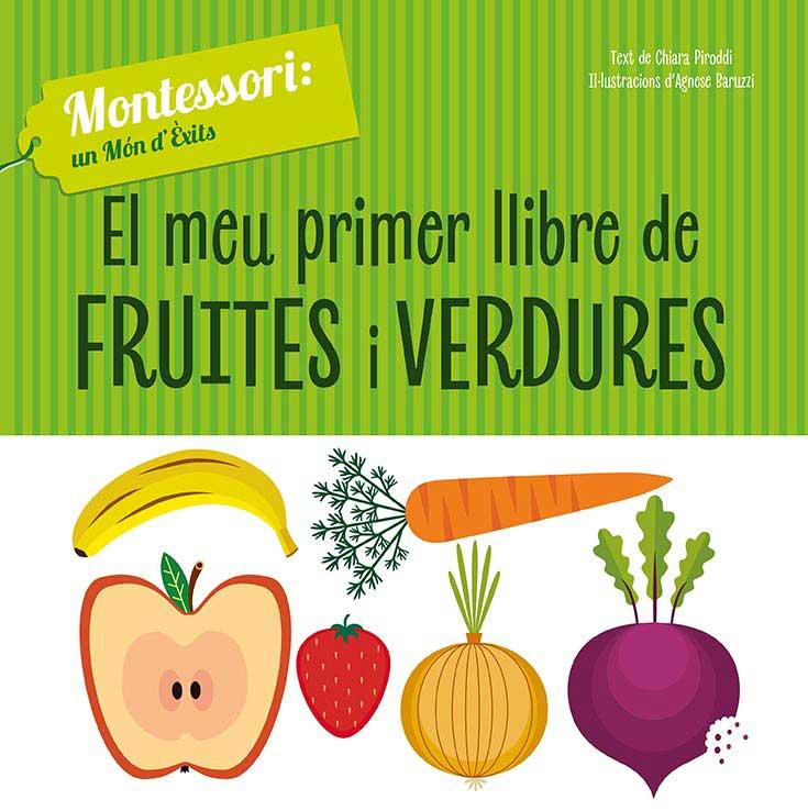 EL MEU PRIMER LLIBRE DE FRUITES I VERDURES