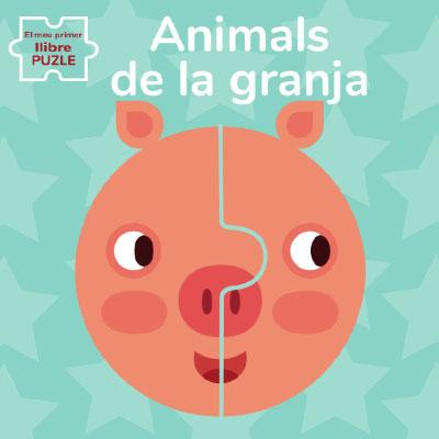 ANIMALS DE GRANJA. EL MEU PRIMER LLIBRE PUZLE