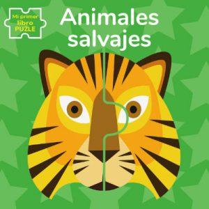 ANIMALES SALVAJES. MI PRIMER LIBRO PUZLE
