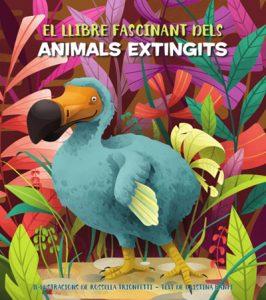 EL LLIBRE FASCINANT DELS ANIMALS EXTINGITS