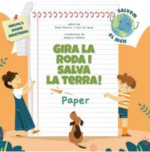 ¡GIRA LA RODA I SALVA LA TERRA! PAPER