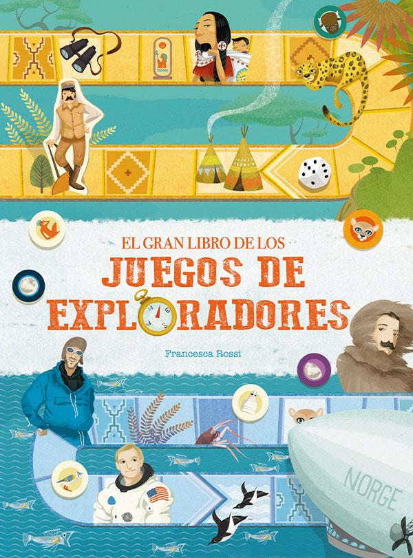 EL GRAN LIBRO DE LOS JUEGOS DE EXPLORADORES